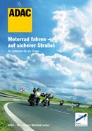 Motorradfahren auf sicherer Straße